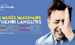 Exposition Le Musée Imaginaire d'Henri Langlois à la Cinémathèque jusqu'au 3 Aout