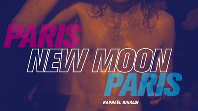 Paris New Moon Paris