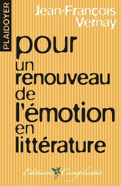 Plaidoyer_emotion_litterature_Vernay