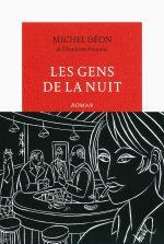 Michel Déon, Les gens de la nuit, 1958