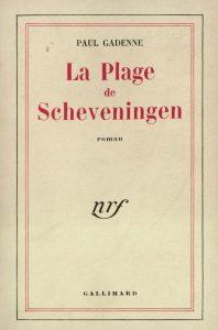 La Plage de Scheveningen, Gallimard, 1952.