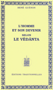 L_Homme_et_son_devenir_selon_le_Vedanta_René_Guénon